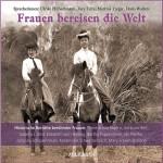 Hörbuch_Fraue_bereisen_die_Welt